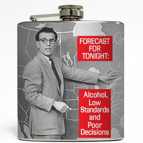 Alcohol, Low Standards and Poor Decisions - Funny Flask - Liquid Courage Flasks - 6 oz. Stainless Steel Flask