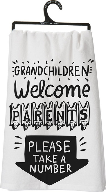 Grandchildren Welcome Parents Please Take a Number - Cute Kitchen Dish Towel - 28 Square - Cotton - Primitives By Kathy