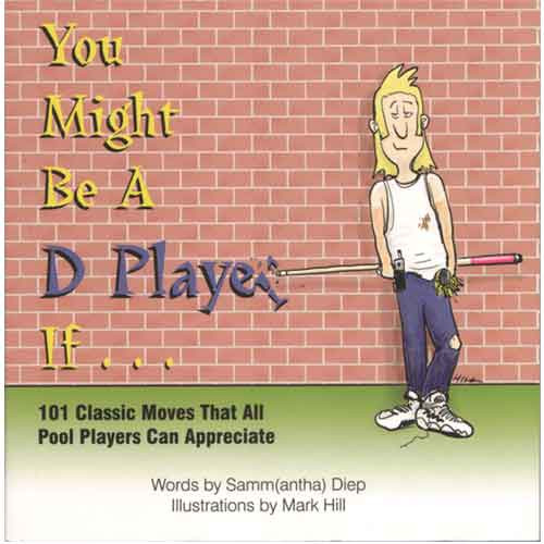 You Might Be A D Player If...