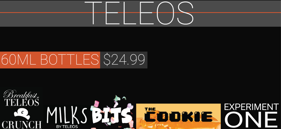 Breakfast at Teleos, Milks by Teleos, Bits, The Cookie, Experiment One 60ml bottles for $24.99