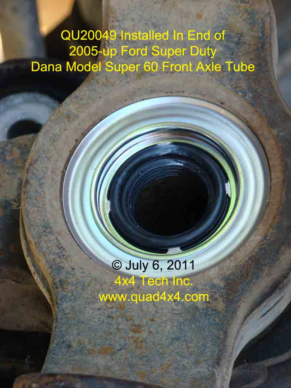 Qu20049 Dana 60 Cartridge Type Axle Tube Dust Seal For Ford Super Duty 1999 F 250 Fuel Filter Gasket Installed