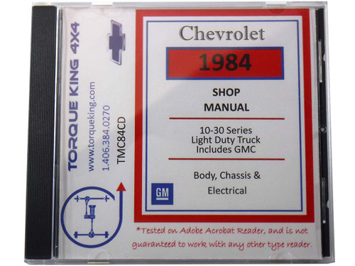 TMC84CD 1984 Chevy and GMC C/K Truck Factory Service Manual on CD for 1984 Model Year C1500, K1500, C2500, K2500, C3500, K3500 Models