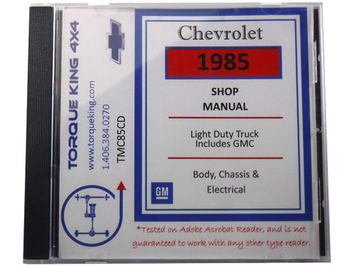 TMC85CD 1985 Chevy and GMC C/K Truck Factory Service Manual on CD for 1985 Model Year C1500, K1500, C2500, K2500, C3500, K3500 Models