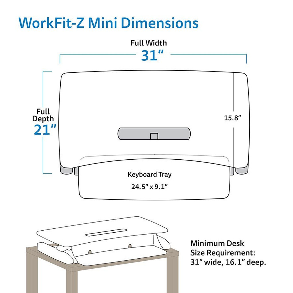 WorkFit-Z Mini Dimensions