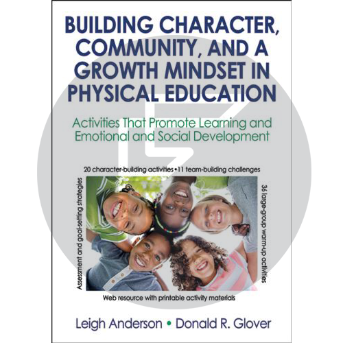 Building Character, Community & a Growth Mindset in Physical Education