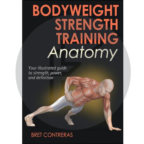 Bodyweight Strength Training Anatomy