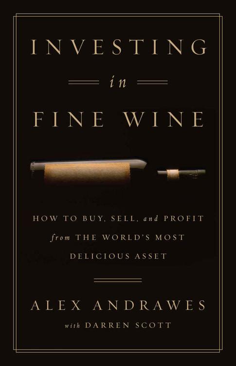 Investing in Fine Wine Book