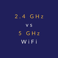 ​2.4 GHz vs 5 GHz WiFi