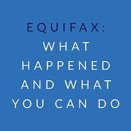 Equifax: What Happened and What You Can Do