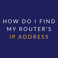 How do I find my router's IP address