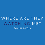 Where are they watching me? Social Media