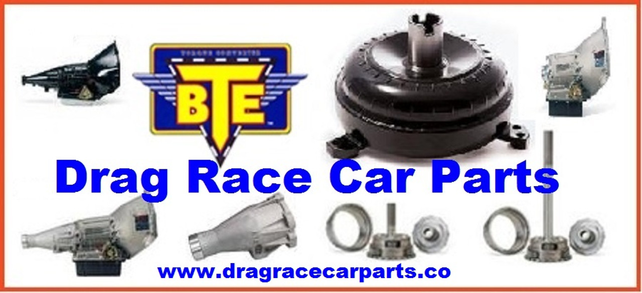 BTE 1.69 Top Dragster Racing Powerglide Transmission Shorty Version BTE072573