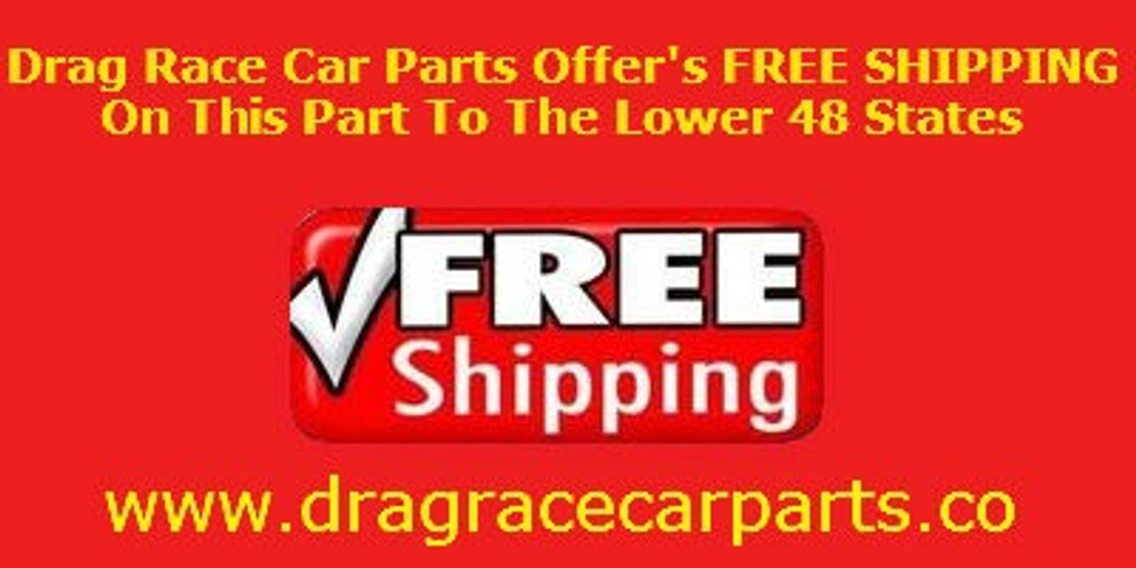Drag Race Car Parts Offer's FREE SHIPPING