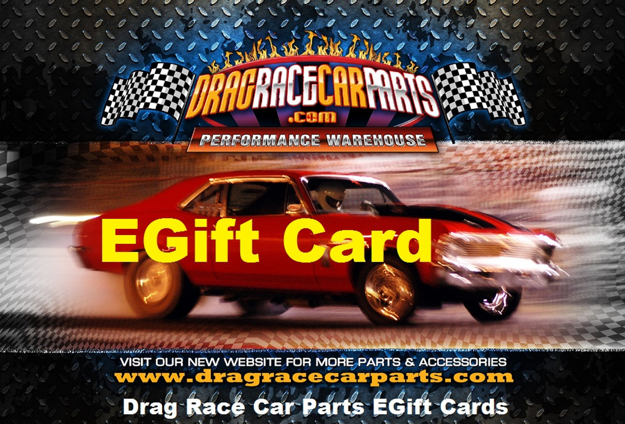 Drag Race Car Parts EGift Card Certificates $25 to $1,000 Dollars at >>> https://squareup.com/gift/8S6DQ82MBXYKX/order