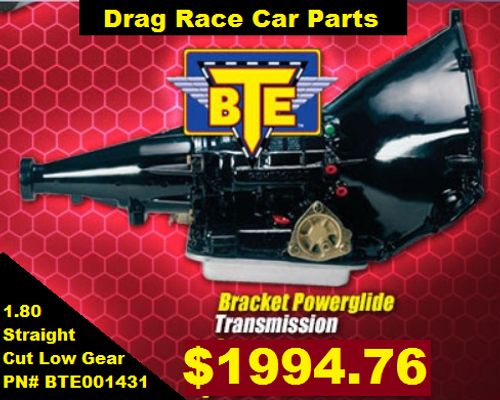 BTE Bracket Brake Racing Powerglide 1.80 Straight Cut Low Gear BTE001431