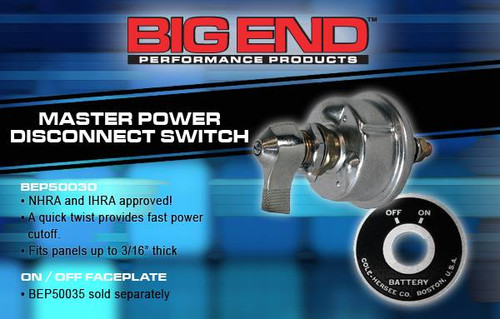 Big End Performance Master Power Disconnect Switch BEP50030 (BATTERY POWER CUTOFF ONLY) Don't Forget The Faceplate BEP50035