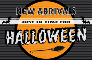 New Arrivals for Halloween!