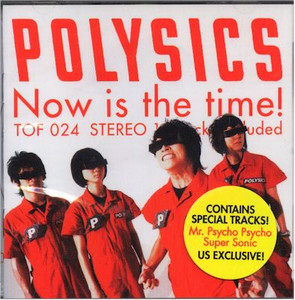 Polysics- Now is the Time! CD (Used)