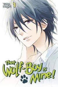 That Wolf-Boy is Mine! Graphic Novel Vol. 01