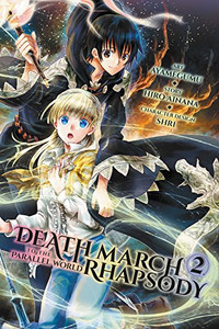 Death March to the Parallel World Rhapsody Manga 02