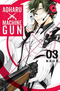 Aoharu X Machinegun Graphic Novel 03