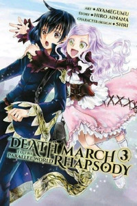 Death March to the Parallel World Rhapsody Manga 03
