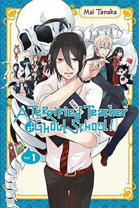 A Terrified Teacher at Ghoul School! Graphic Novel 01