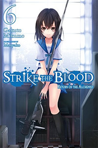 Strike the Blood Novel 06