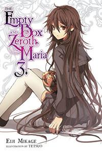 The Empty Box and Zeroth Maria Novel 03