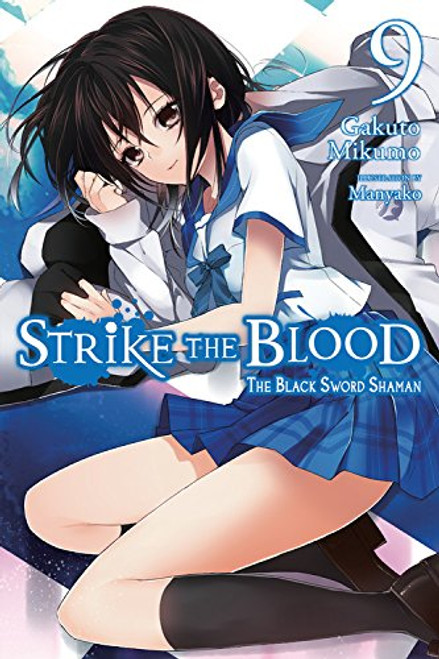 Strike the Blood Novel 09