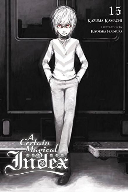 A Certain Magical Index Novel 15