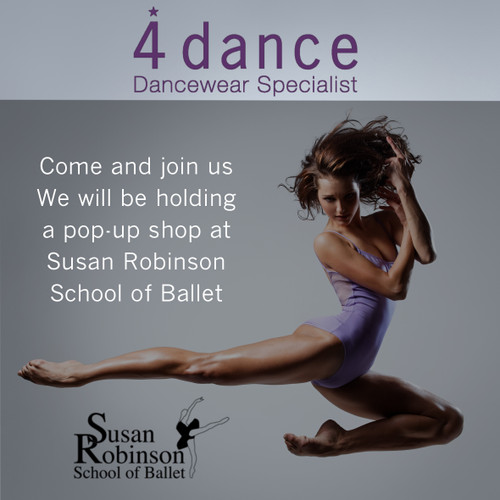COME & VISIT US AT SUSAN ROBINSON SCHOOL OF BALLET ON SATURDAY 16th SEPTEMBER FOR ALL YOUR UNIFORM NEEDS