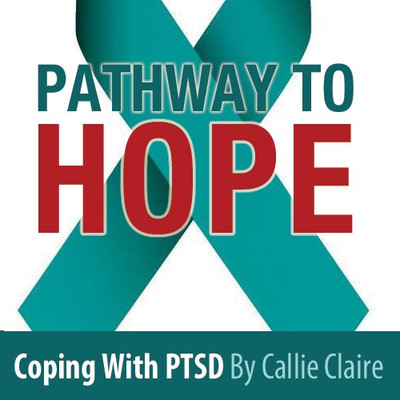 Pathway to Hope, Coping with PTSD