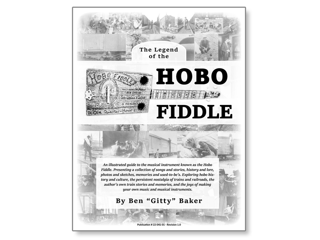 """""""The Legend of the Hobo Fiddle"""" Book by Ben """"Gitty"""" Baker"""