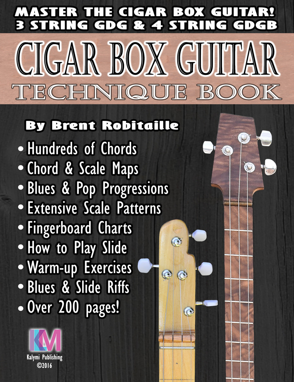 technique book for 3 and 4 string cigar box guitar 208 pages master your instrument c b. Black Bedroom Furniture Sets. Home Design Ideas