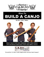 "How to Build a Canjo - 60-page Book by Ben ""Gitty"" Baker (e-Book Download Version)"