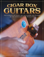 Great CBG Book - Cigar Box Guitars by David Sutton