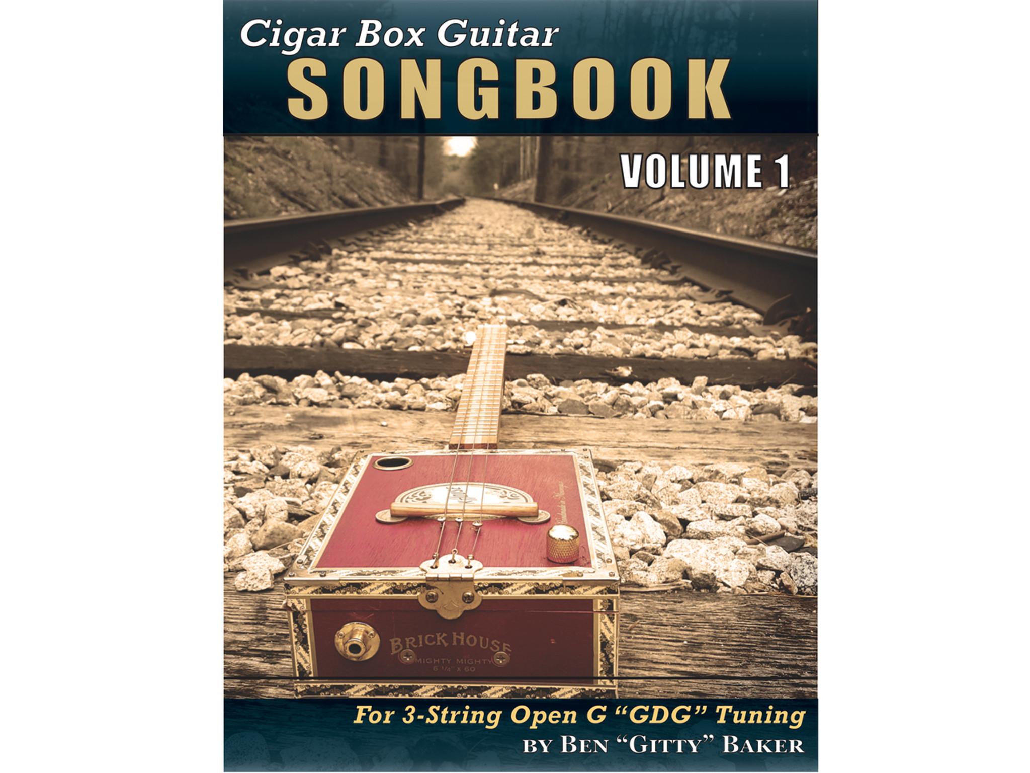 Cigar Box Guitar Songbook Volume 1 45 Songs Arranged For 3 String
