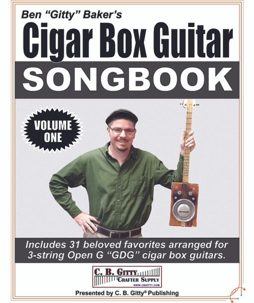 Ben Gitty's 3-string GDG Cigar Box Guitar Songbook  - Volume 1 (E-Book Download Version)