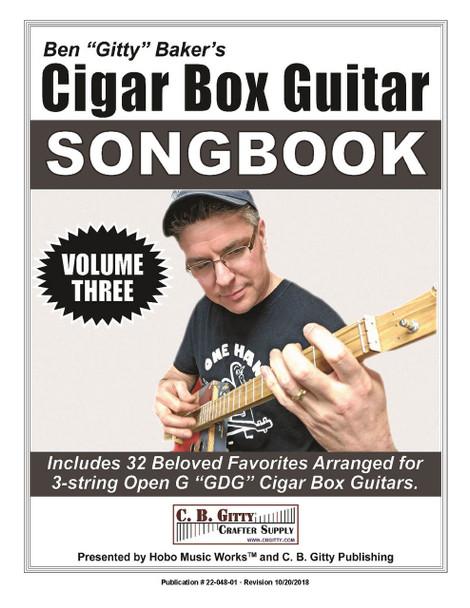 Ben Gitty's 3-string Cigar Box Guitar Songbook - Volume 3 - 32 more beloved songs (E-Book Download Version)
