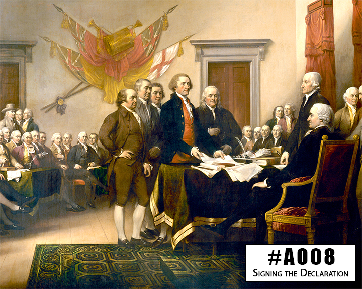 A008 The Signing of the Declaration of Independence