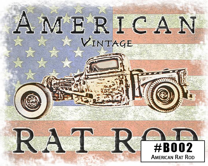 B002 American Rat Rod