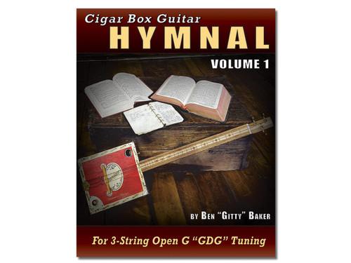 Cigar Box Guitar Hymnal Vol. 1 - 57 Classic Christian Hymns with ...