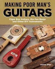 """Making Poor Man's Guitars"" by Shane Speal"