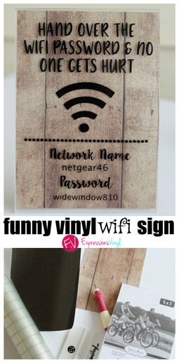 Funny Wifi sign with Vinyl