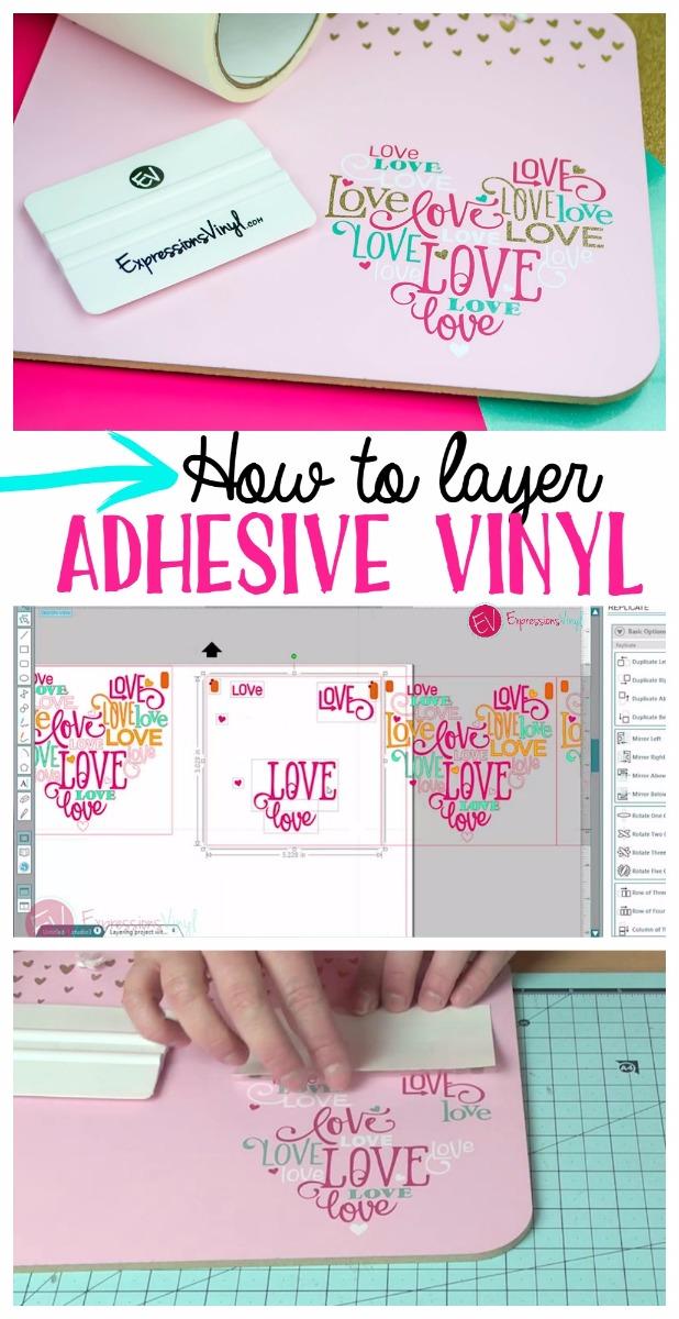 Layering Adhesive Vinyl Expressions Vinyl