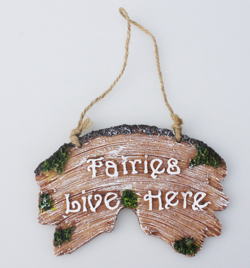 FAIRIES LIVE HERE PLAQUE