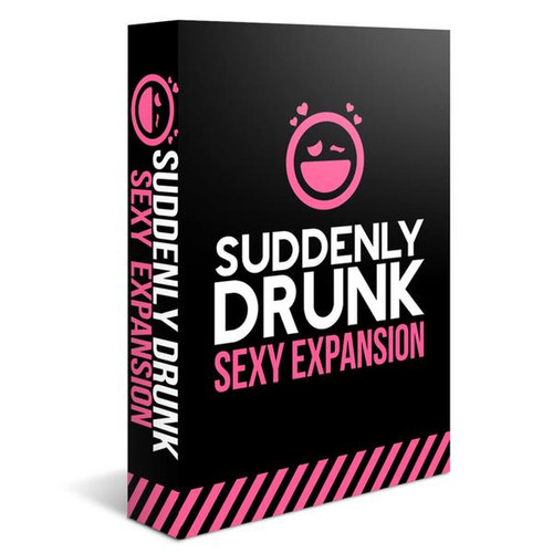 SUDDENLY DRUNK SEXY EXPANSION
