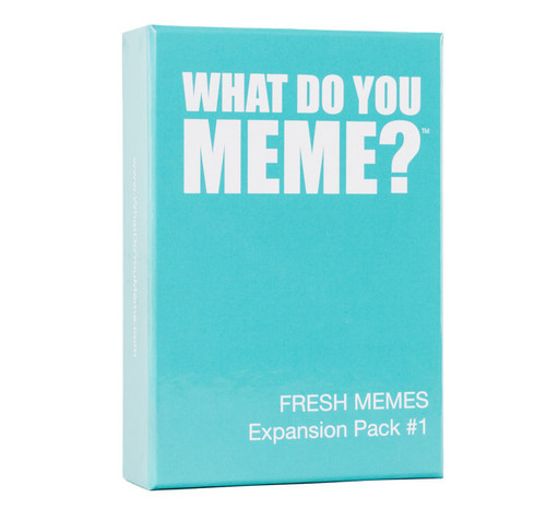 WHAT DO YOU MEME? FRESH MEMES EXPANSION PACK 1