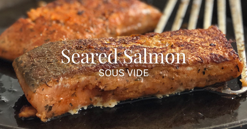 Seared Salmon Sous Vide Recipe